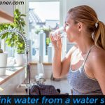 Can I drink water from a water softener? [Important to Know]