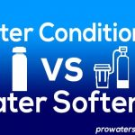 Water Conditioner vs. Water Softener - Which One Do You Really Need?