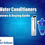 10 Best Water Conditioners 2021 | Reviews & Buying Guide