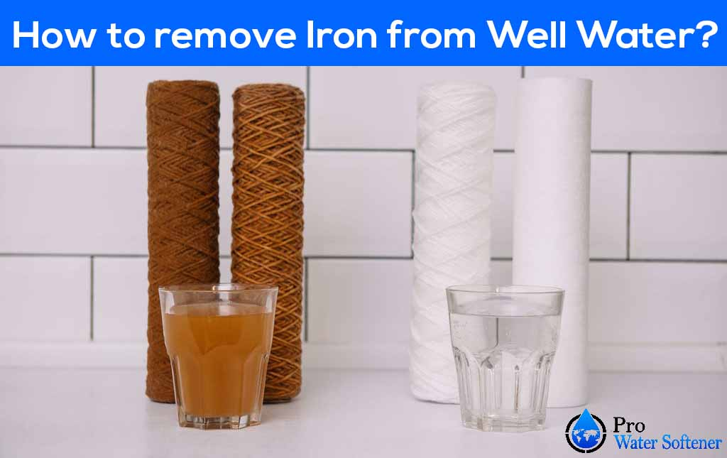 remove iron from well water